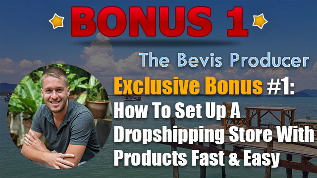 the bevis producer review bonus 1