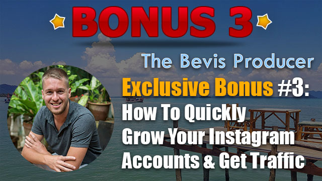 the bevis producer review bonus 3